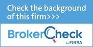 Check the background of this firm with Broker Check by FINRA